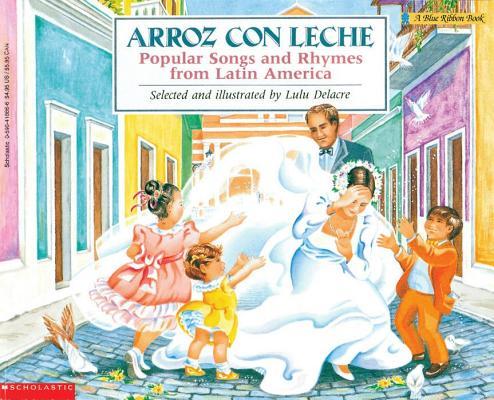 Arroz Con Leche By Delacre, Lulu (ILT)